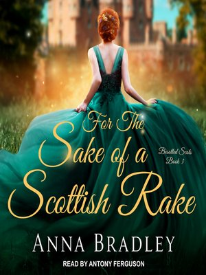 cover image of For the Sake of a Scottish Rake