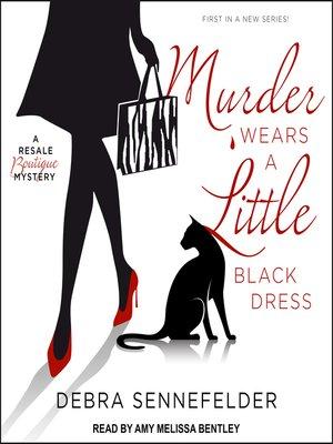cover image of Murder Wears a Little Black Dress