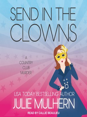 cover image of Send in the Clowns