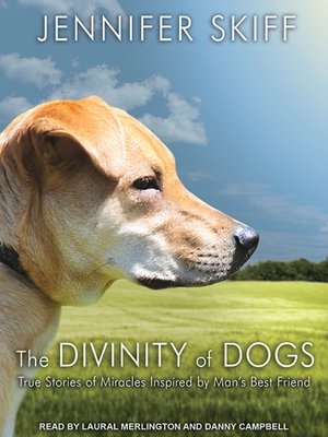 cover image of The Divinity of Dogs