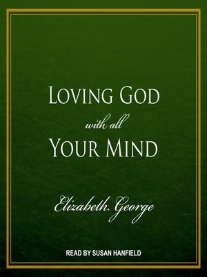 cover image of Loving God with All Your Mind