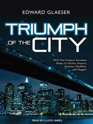 cover image of Triumph of the City