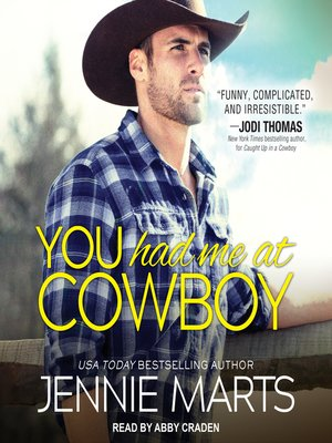 cover image of You Had Me at Cowboy