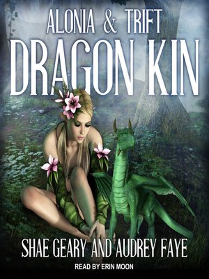 cover image of Dragon Kin--Alonia & Trift