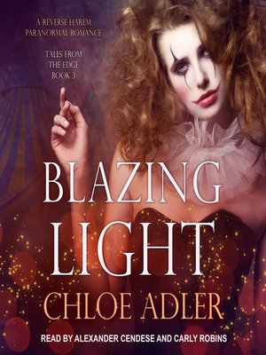 cover image of Blazing Light--A Reverse Harem Paranormal Romance