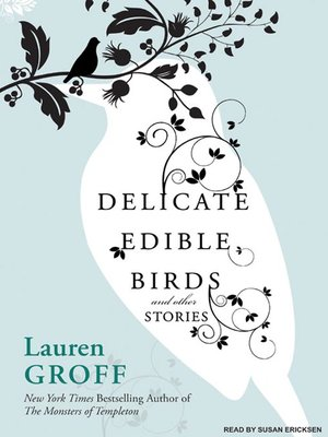cover image of Delicate Edible Birds and Other Stories