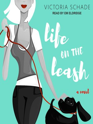 cover image of Life On the Leash