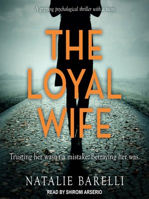 cover image of The Loyal Wife
