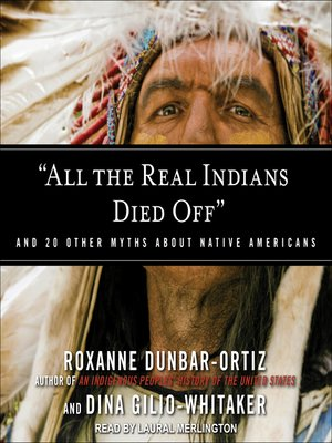 "cover image of ""All the Real Indians Died Off"""