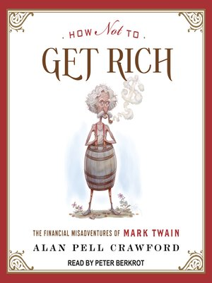 cover image of How Not to Get Rich