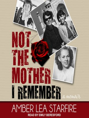 cover image of Not the Mother I Remember