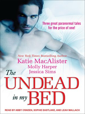 cover image of The Undead in My Bed