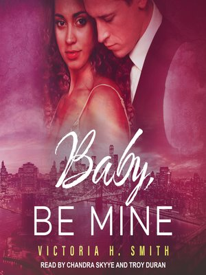 cover image of Baby, Be Mine: New York City