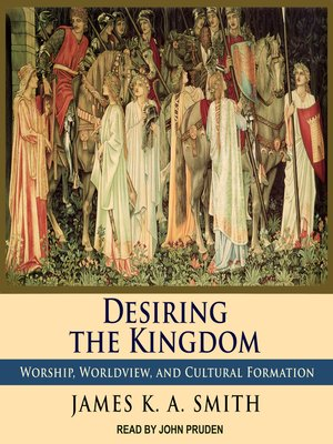 cover image of Desiring the Kingdom