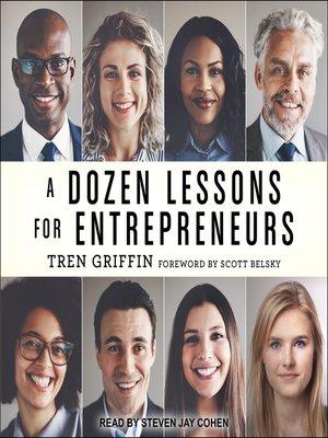 cover image of A Dozen Lessons for Entrepreneurs