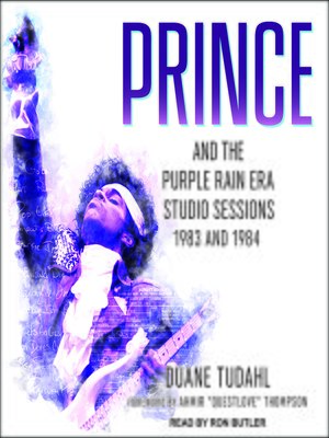 cover image of Prince and the Purple Rain Era Studio Sessions