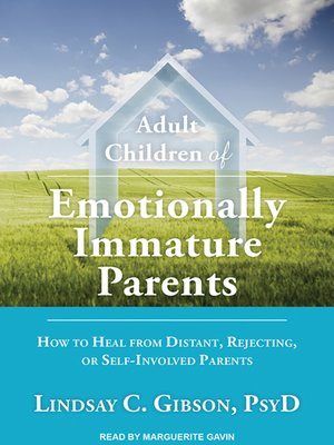 cover image of Adult Children of Emotionally Immature Parents