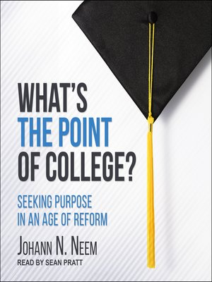 cover image of What's the Point of College?