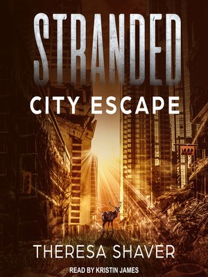 cover image of Stranded--City Escape