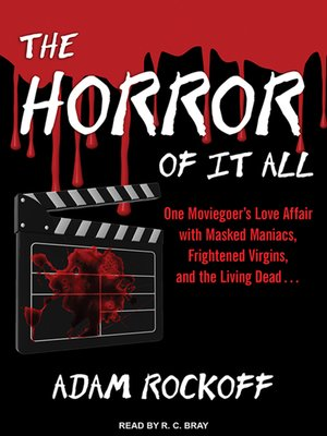 cover image of The Horror of It All