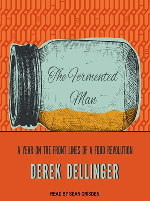 cover image of The Fermented Man