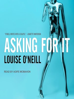 cover image of Asking For It