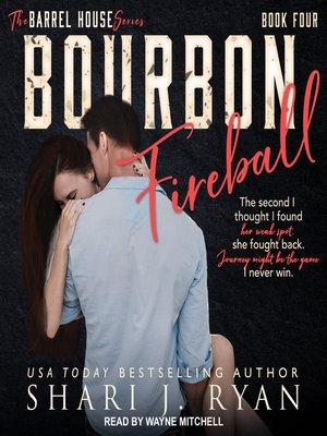 cover image of Bourbon Fireball