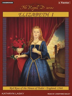 cover image of Elizabeth I--Red Rose of the House of Tudor, England, 1544