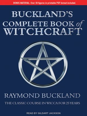 cover image of Buckland's Complete Book of Witchcraft