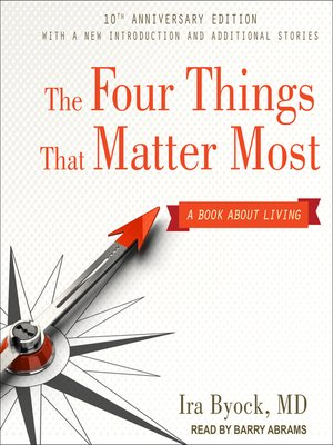 cover image of The Four Things That Matter Most