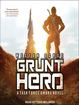 cover image of Grunt Hero--A Task Force Ombra Novel