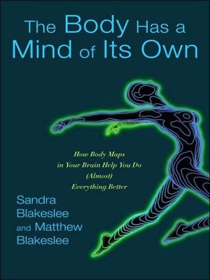 cover image of The Body Has a Mind of Its Own