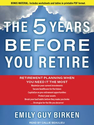 cover image of The Five Years Before You Retire