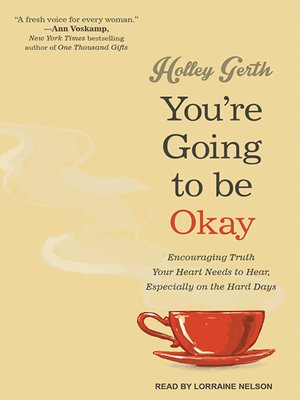 cover image of You're Going to Be Okay