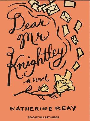 cover image of Dear Mr. Knightley