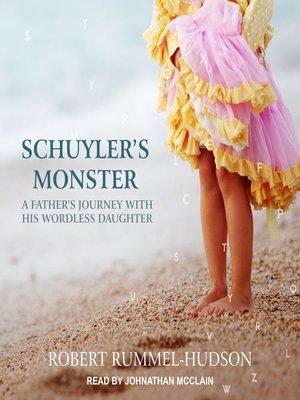 cover image of Schuyler's Monster