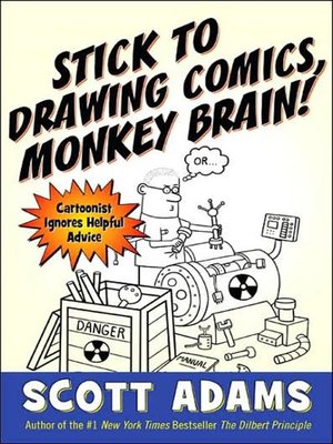 cover image of Stick to Drawing Comics, Monkey Brain!
