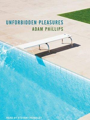 cover image of Unforbidden Pleasures