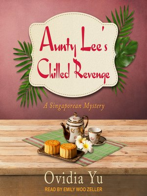 cover image of Aunty Lee's Chilled Revenge