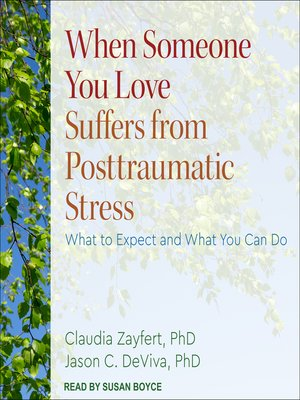 cover image of When Someone You Love Suffers from Posttraumatic Stress