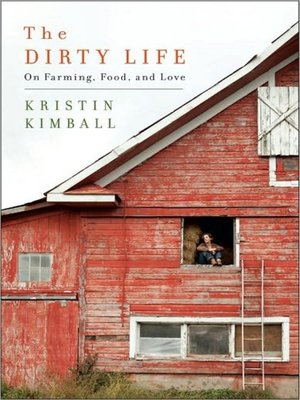 cover image of The Dirty Life