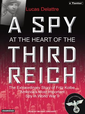 cover image of A Spy at the Heart of the Third Reich