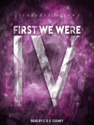 cover image of First We Were IV