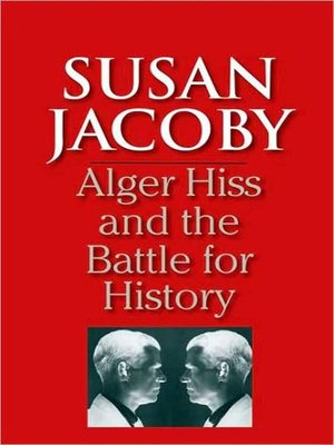 cover image of Alger Hiss and the Battle for History