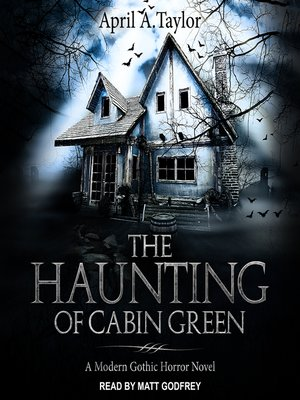 cover image of The Haunting of Cabin Green