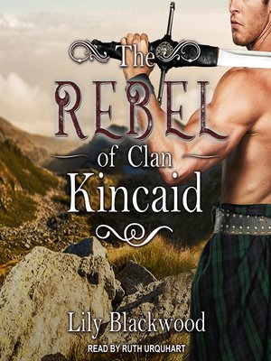 cover image of The Rebel of Clan Kincaid