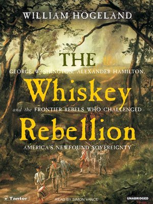 cover image of The Whiskey Rebellion