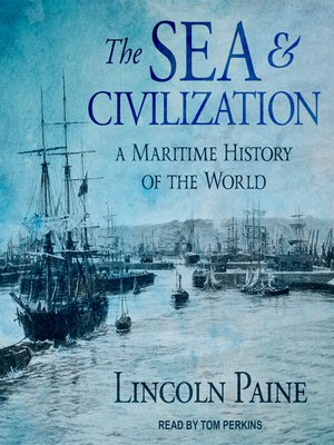 cover image of The Sea and Civilization