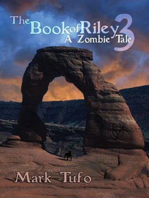 cover image of The Book of Riley 3--A Zombie Tale