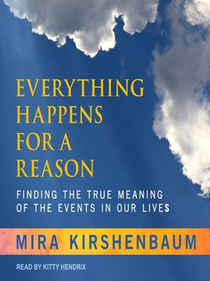 cover image of Everything Happens for a Reason